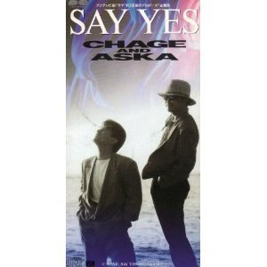 CHAGE&ASKA「SAY YES」.jpg