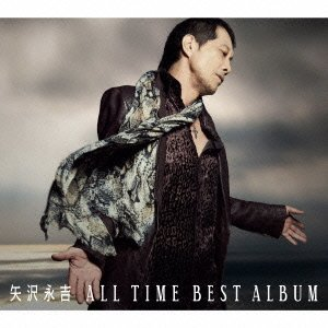 矢沢永吉「ALL TIME BEST ALBUM」.jpg