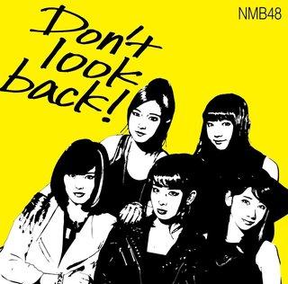 NMB48「Don't look back!」.jpg