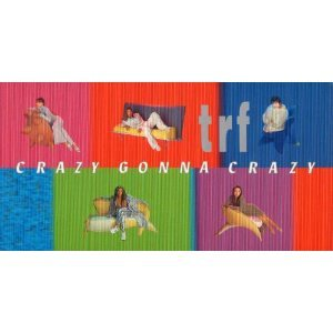 trf「CRAZY GONNA CRAZY」.jpg